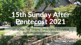 15th Sunday after Pentecost 2021