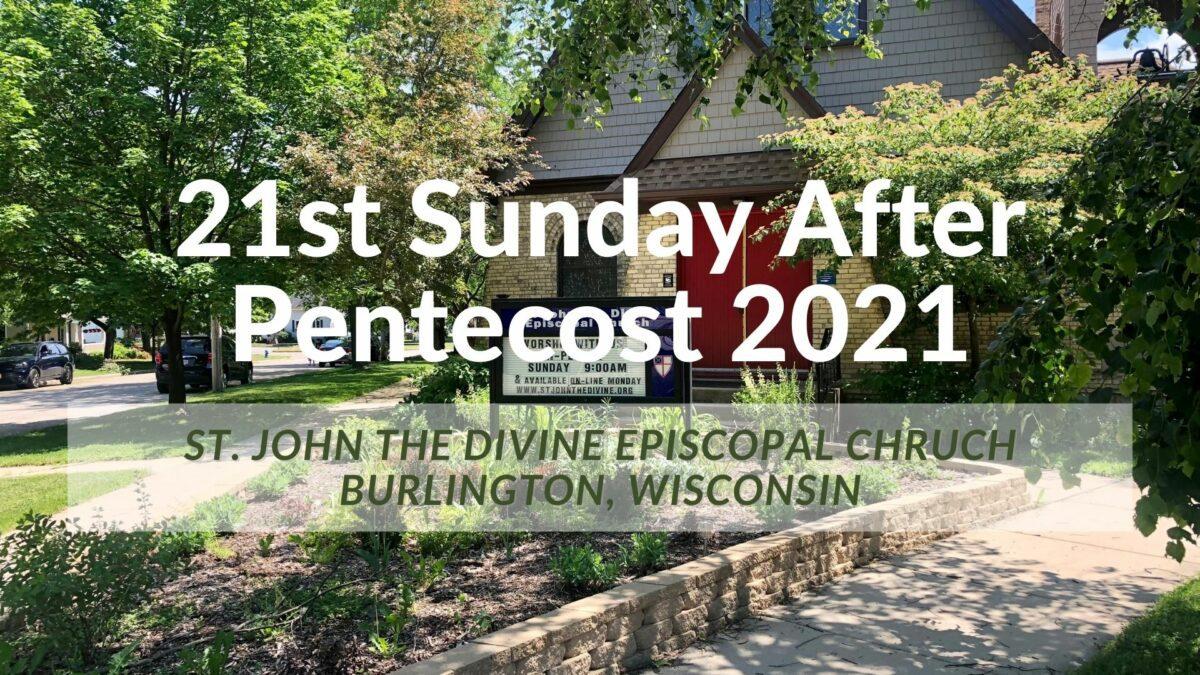 21st Sunday after Pentecost 2021